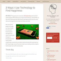 3 Ways I Use Technology to Find Happiness