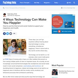 4 Ways Technology Can Make You Happier