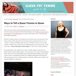 Ways to Tell a Queer Femme is Queer
