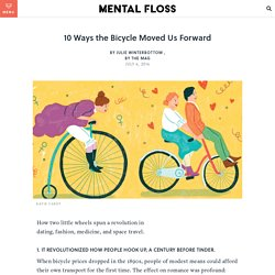 10 Ways the Bicycle Moved Us Forward