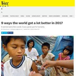9 ways the world got a lot better in 2017