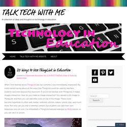 20 Ways to Use ThingLink in Education