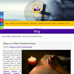 Ways to A More Powerful Prayer