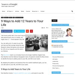 9 Ways to Add 12 Years to Your Life