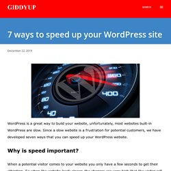 7 ways to speed up your WordPress site