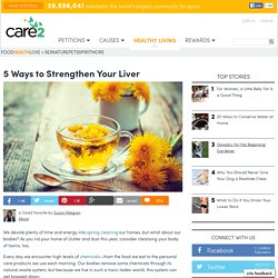 5 Ways To Strengthen Your Liver