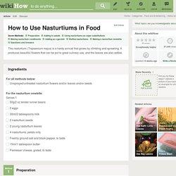 7 Ways to Use Nasturtiums in Food