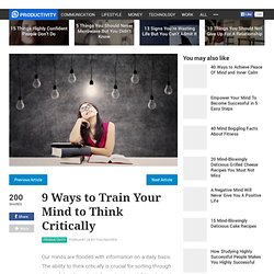 9 Ways to Train Your Mind to Think Critically