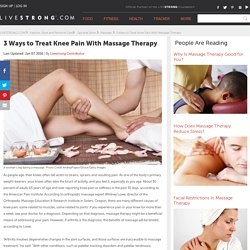 3 Ways to Treat Knee Pain With Massage Therapy