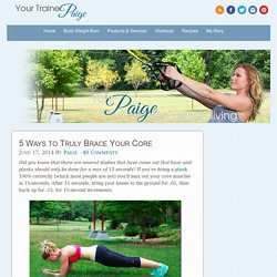 5 Ways to Truly Brace Your Core - Your Trainer Paige