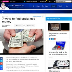 7 ways to find unclaimed money