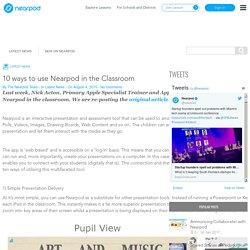 10 ways to use Nearpod in the Classroom -