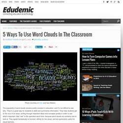 5 Ways To Use Word Cloud Generators In The Classroom
