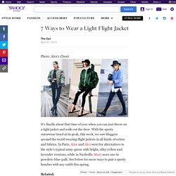 7 Ways to Wear a Light Flight Jacket