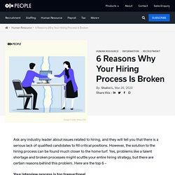 6 ways why your hiring process is broken