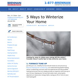 5 Ways to Winterize Your Home - Brennan Heating