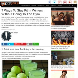 7 Ways To Stay Fit In Winters Without Going To The Gym