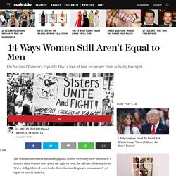14 Ways Women Still Aren't Equal to Men