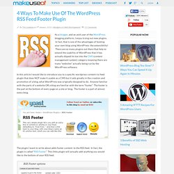4 Ways To Make Use Of The Wordpress RSS Feed Footer Plugin - Flo