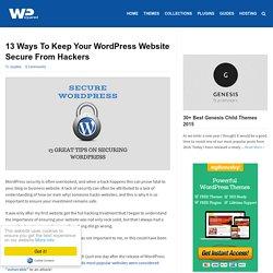 13 Ways To Keep Your WordPress Website Secure