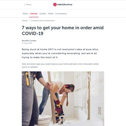 7 Ways To Get Your Home in Order Amid Coronavirus
