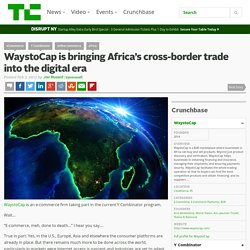WaystoCap is bringing Africa's cross-border trade into the digital era