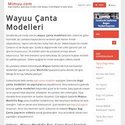 Wayuu Çanta Modelleri - Mimuu.com