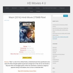 Wazir (2016) Hindi Movie 275MB Pdvd
