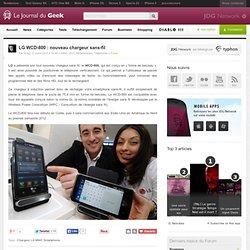 LG WCD-800 : nouveau chargeur sans-fil