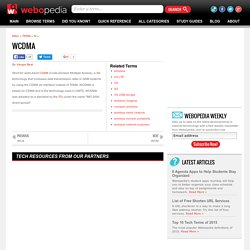 What is WCDMA? Webopedia Definition
