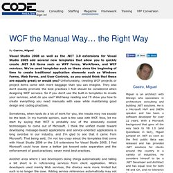 WCF the Manual Way… the Right Way