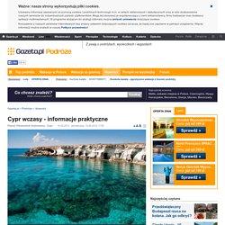 Cypr wczasy - informacje praktyczne