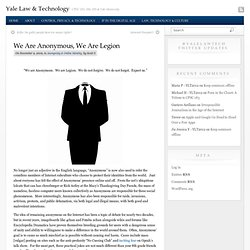 We Are Anonymous, We Are Legion