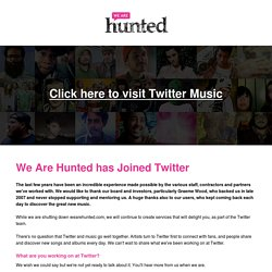 Spotify + We Are Hunted
