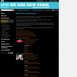 We Are NY - Episodes & Resources