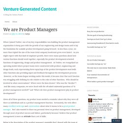 We are Product Managers