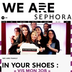We Are Sephora - We are family
