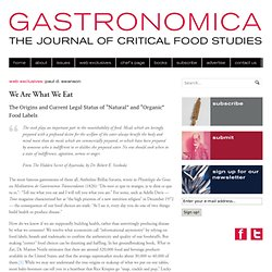 We Are What We Eat - Gastronomica