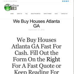 We Buy Houses Atlanta GA - We Buy Houses 411