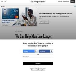 We Can Help Men Live Longer