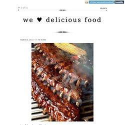 we ♥ delicious food