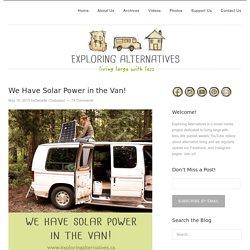 We Have Solar Power in the Van!