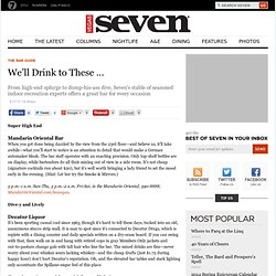 We'll Drink to These ... | Vegas Seven