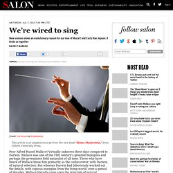 We're wired to sing