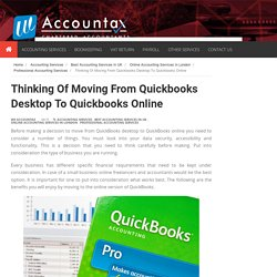 Thinking Of Moving From Quickbooks Desktop To Quickbooks Online