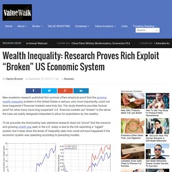 "Wealth Inequality Proves Rich Exploit ""Broken"" US System"