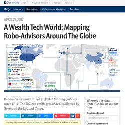 A Wealth Tech World: Mapping Robo-Advisors Around The Globe