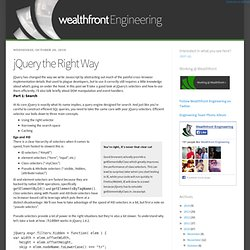 Engineering: jQuery the Right Way