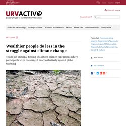 Wealthier people do less in the struggle against climate change – URV Activ@