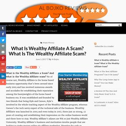 What Is Wealthy Affiliate A Scam? Is IT!
